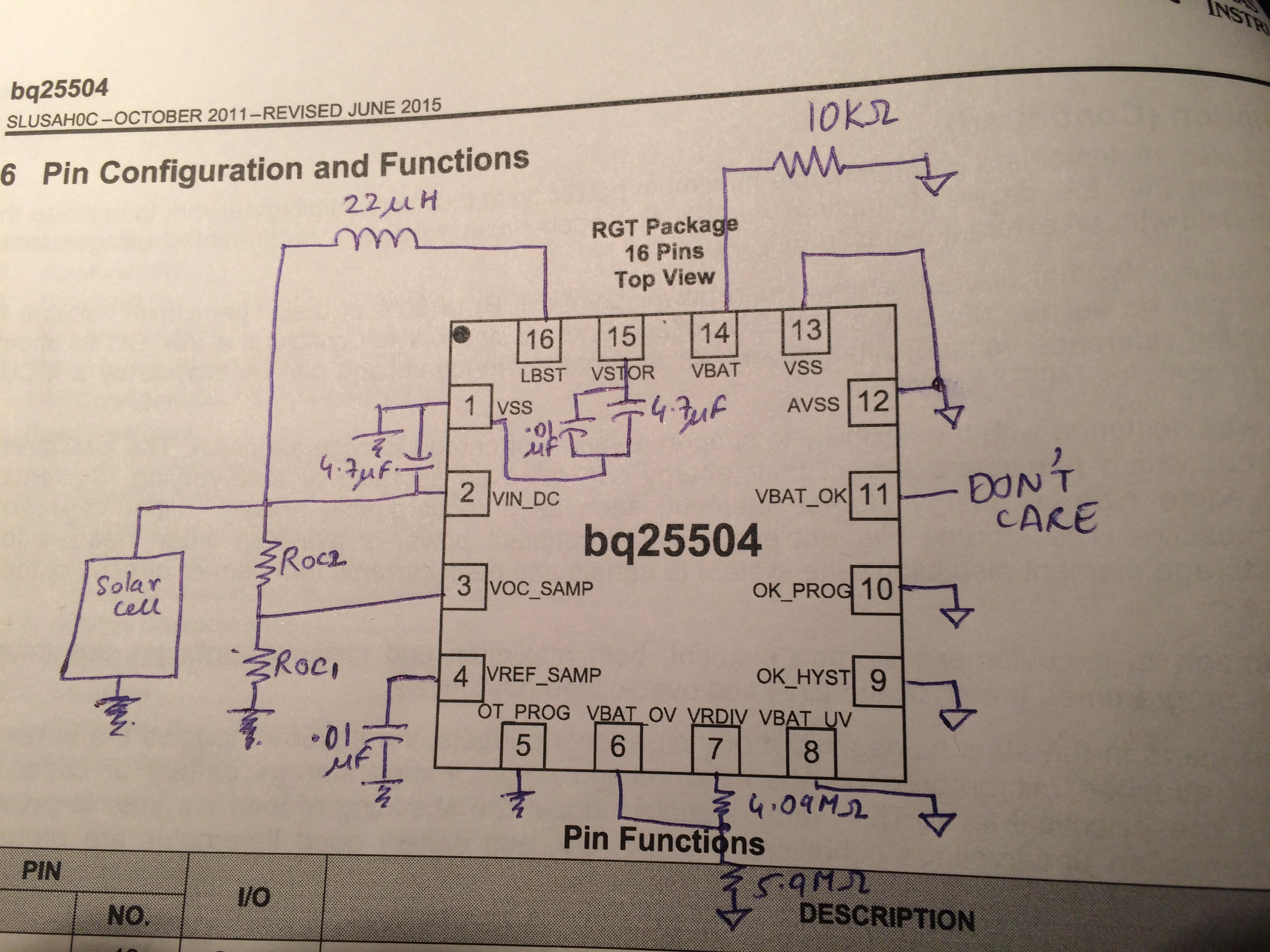 Bq25504 Alternate Circuit For Testing Solar Cell Power Management Image Below But I Seem To Be Getting Just A Constant 50mv Output Vbat Regardless Of The Can Anyone Help Me Where Am Going Wrong
